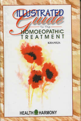 Illustrated Guide to Homoeopathic Treatment (Paperback)