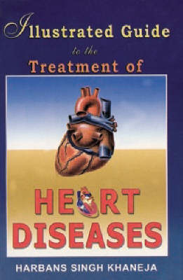 Illustrated Guide to the Treatment of Heart Diseases (Paperback)