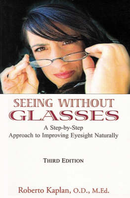 Seeing without Glasses (Paperback)