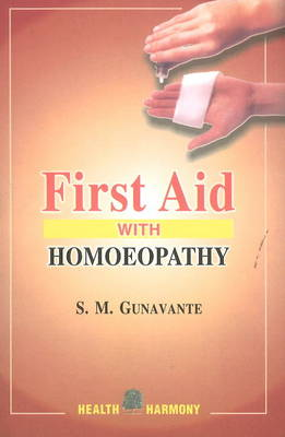 First Aid with Homoeopathy (Paperback)
