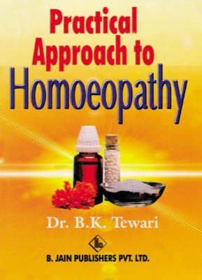 Practical Approach to Homoeopathy (Paperback)