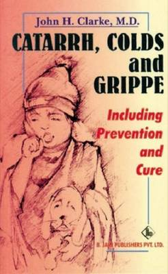 Catarrhs, Colds and Grippe (Paperback)