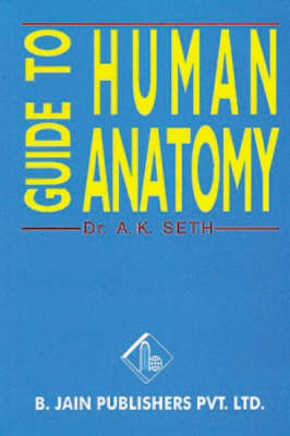 A Guide to Human Anatomy (Paperback)