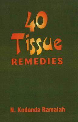 40 Tissue Remedies (Paperback)