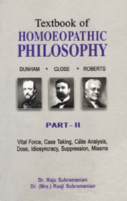 Textbook of Homeopathic Philosophy: Pt. 2 (Paperback)