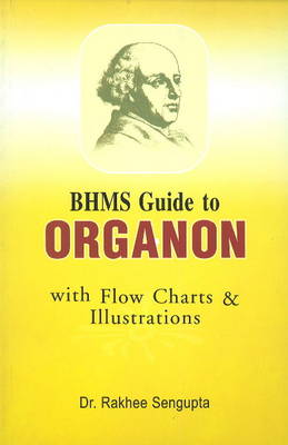 BHMS Guide to Organon: with Flow Charts & Illustrations (Paperback)