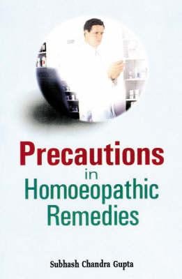 Precautions in Homeopathic Remedies (Paperback)