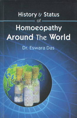 History & Status of Homoeopathy Around the World (Paperback)