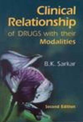 Clinical Relationship of Drugs with Their Modalities (Paperback)