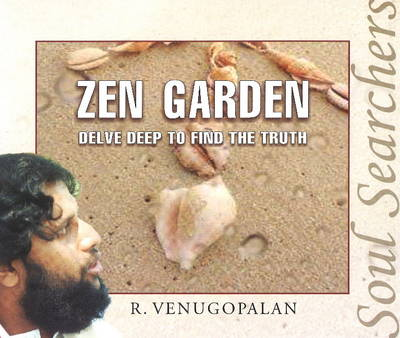 Zen Garden: Delve Deep to Find the Truth - Soul Searchers (Paperback)