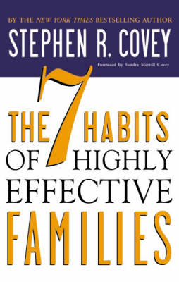 The 7 Habits of Highly Effective Families (Paperback)