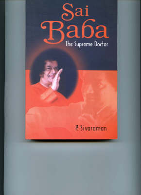 Sai Baba the Supreme Doctor (Paperback)