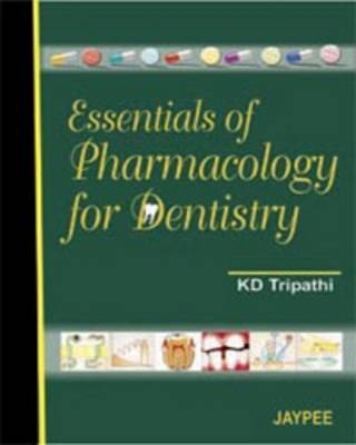 Essentials of Pharmacology for Dentistry (Hardback)