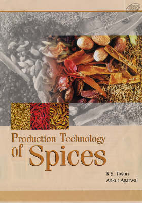 Production Technology of Spices (Hardback)