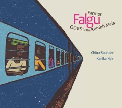 Farmer Falgu Goes to the Kumbh Mela (Paperback)