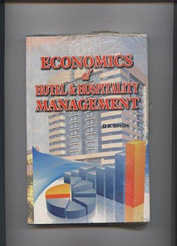 Economics of Hotel and Hospitality Management (Hardback)