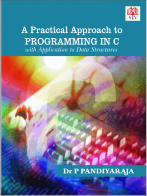 A Practical Approach to Programming in C with Application to Data Structure (Paperback)