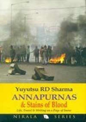 Annapurna and Stains of Blood: Life Travels and Writings on a Page of Snow (Hardback)