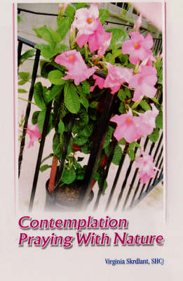 Contemplation Praying with Nature (Hardback)
