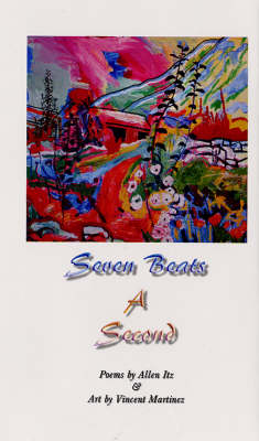 Seven Beats a Second (Paperback)
