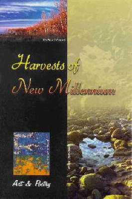 Harvests of New Millennium: Art and Poetry (Paperback)