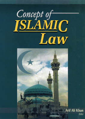 Concept of Islamic Law (Hardback)