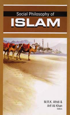 Social Philosophy of Islam (Hardback)