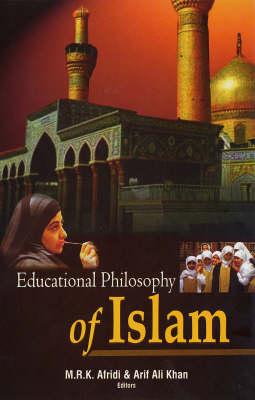 Educational Philosophy of Islam (Hardback)