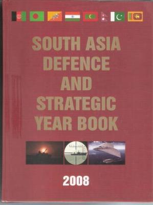Pentagon's South Asia Defence and Strategic Year Book 2008 (Hardback)