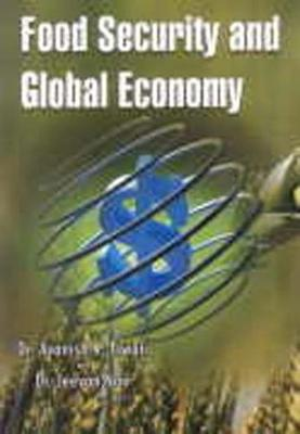 Food Security and Global Economy (Hardback)