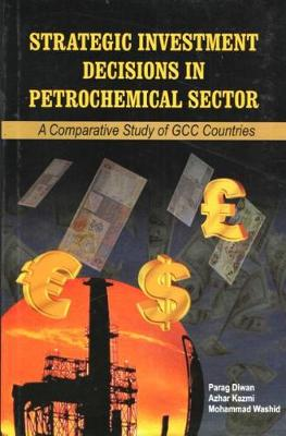 Strategic Investment Decisions in Petrochemical Sector (Hardback)