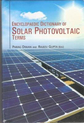 Encyclopaedic Dictionary of Solar Photovoltaic Terms (Hardback)