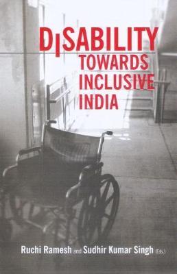Disability Towards Inclusive India (Hardback)