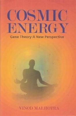 Cosmic Energy Gene Theory: A New Perspective (Hardback)