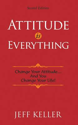 Attitude is Everything (Paperback)