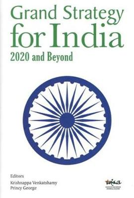 Grand Strategy for India: 2020 and Beyond (Hardback)