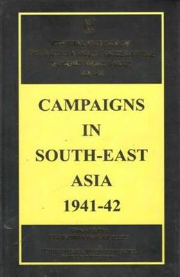 Campaigns in South-East Asia 1941-42 (Hardback)