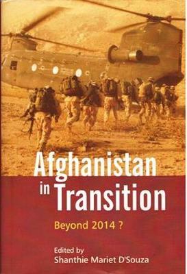 Afghanistan in Transition: Beyond 2014? (Hardback)