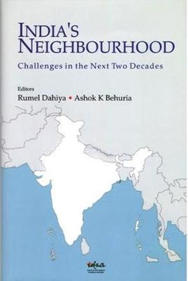 India's Neighbourhood: Challenges in the Next Two Decades (Hardback)