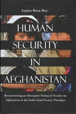 Human Security in Afghanistan (Hardback)