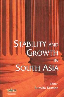 Stability and Growth in South Asia (Hardback)