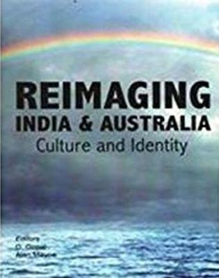 Reimaging India and Australia: Culture and Indentity (Hardback)