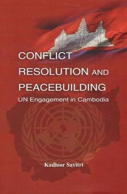 Conflict Resolution and Peace Building (Hardback)