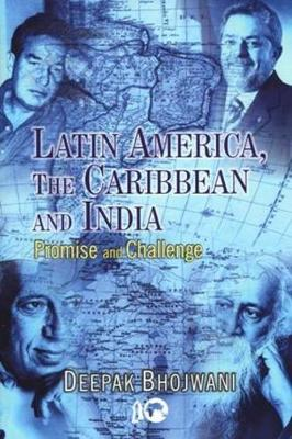 Latin America, The Caribbean and India: Promise and Challenge (Hardback)