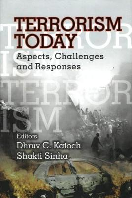 Terrorism Today: Aspects, Challenges and Responses (Hardback)