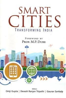 Smart Cities: Transforming India (Hardback)