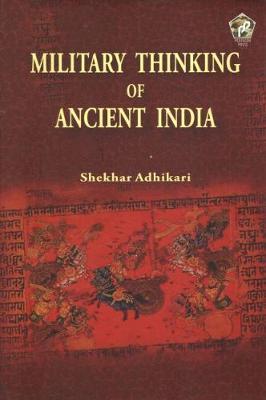 Military Thinking of Ancient India (Hardback)