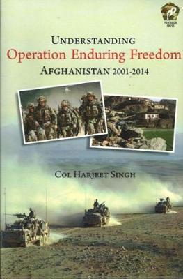 Understanding Operation Enduring Freedom: Afghanistan 2001-2014 (Paperback)