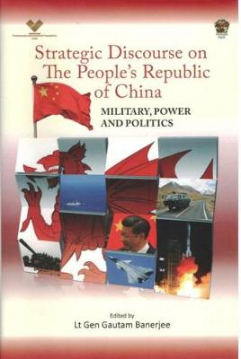 Strategic Discourse on The People's Republic of China: Military, Power and Politics (Hardback)