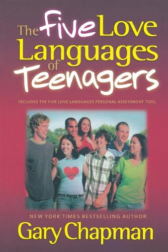 The Five Love Languages of Teenagers (Paperback)
